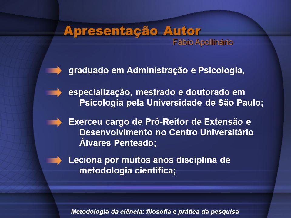 Apresentação Autor graduado em Administração e Psicologia,