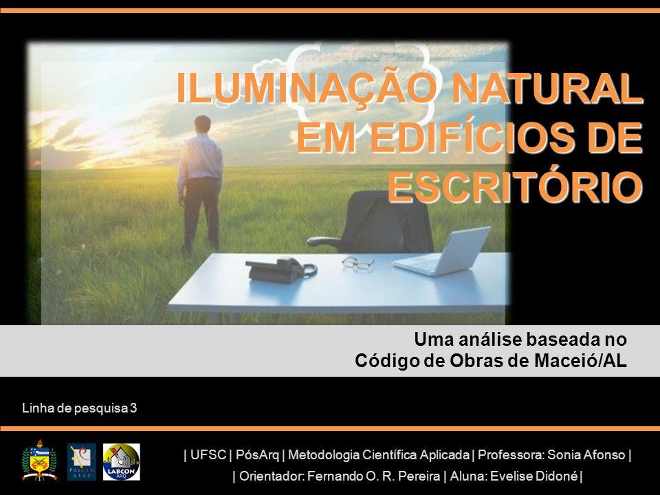 ILUMINAÇÃO NATURAL EM EDIFÍCIOS DE ESCRITÓRIO