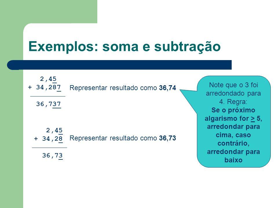 Exemplos: soma e subtração