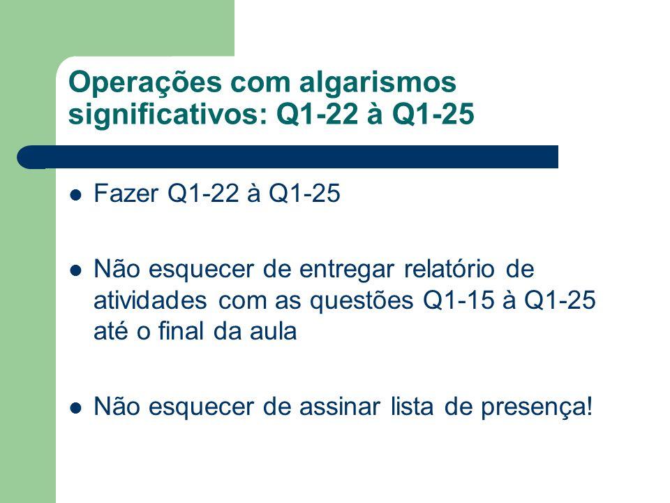 Operações com algarismos significativos: Q1-22 à Q1-25