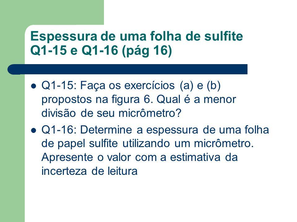 Espessura de uma folha de sulfite Q1-15 e Q1-16 (pág 16)