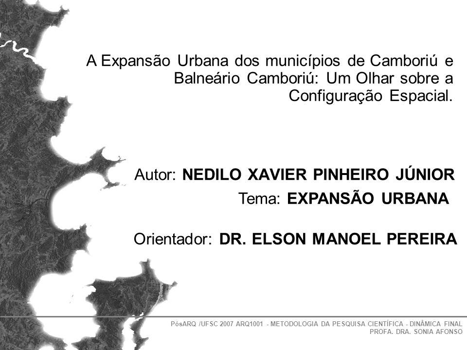 Autor: NEDILO XAVIER PINHEIRO JÚNIOR Tema: EXPANSÃO URBANA