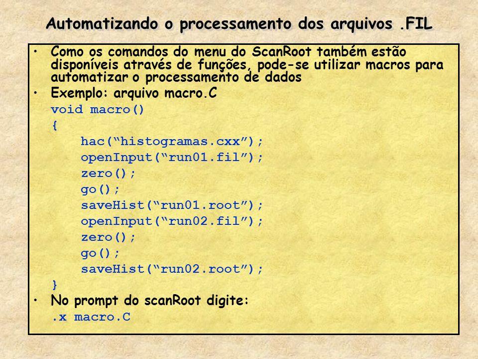 Automatizando o processamento dos arquivos .FIL