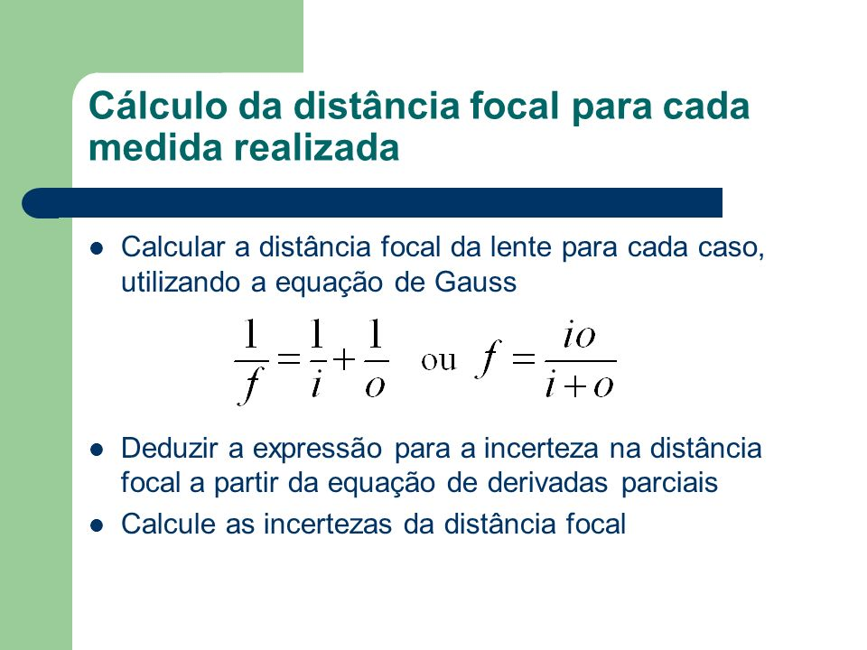 Cálculo da distância focal para cada medida realizada