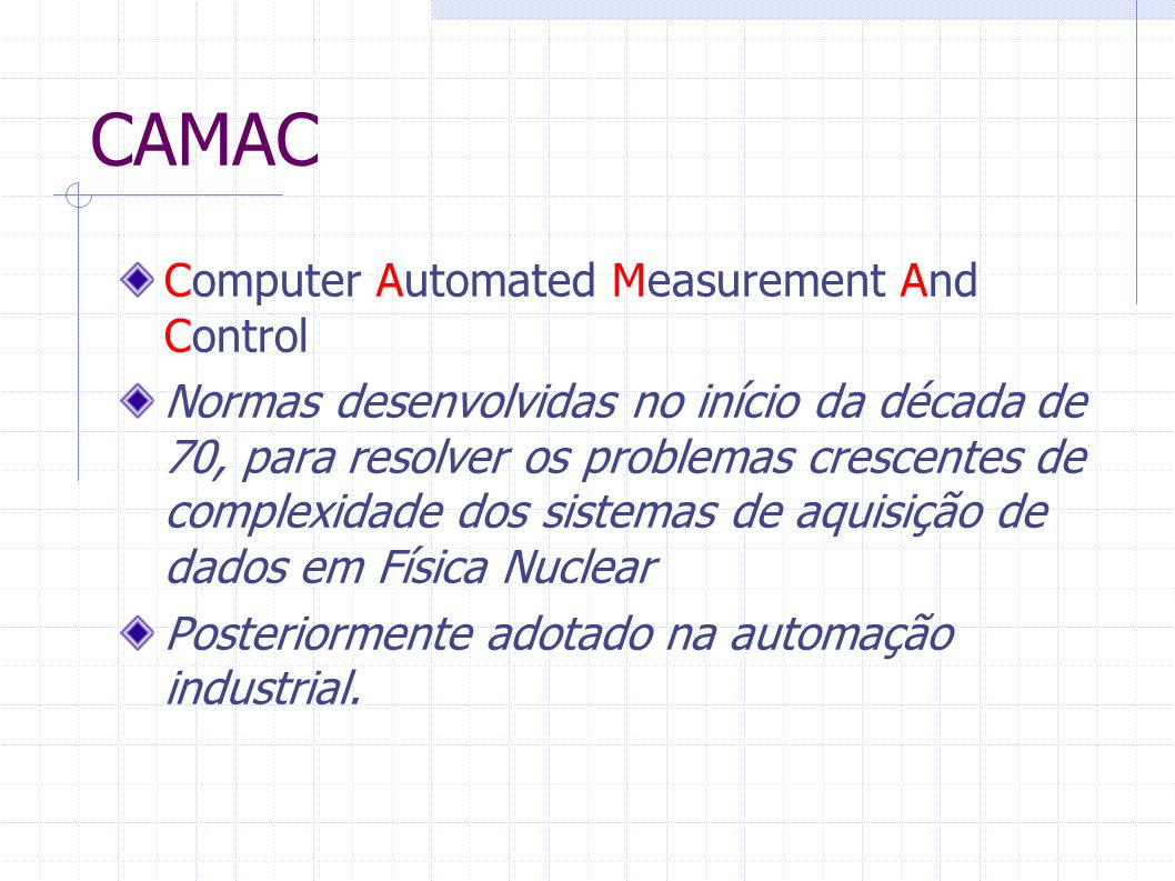 CAMAC Computer Automated Measurement And Control