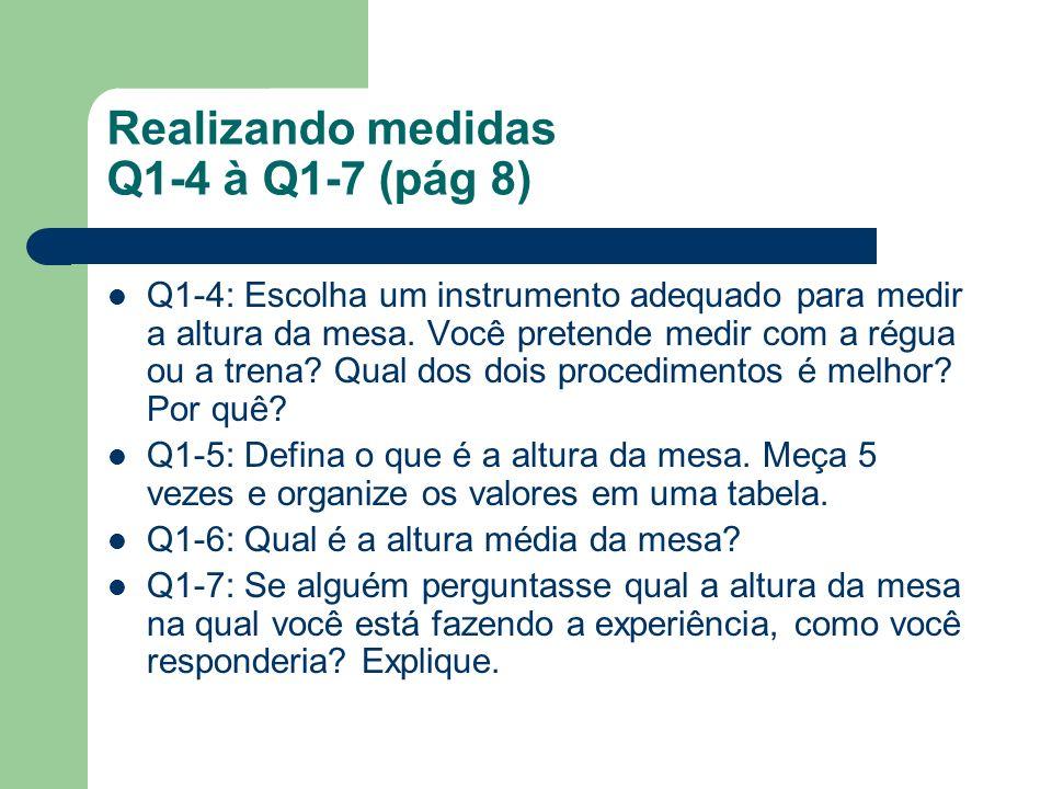 Realizando medidas Q1-4 à Q1-7 (pág 8)