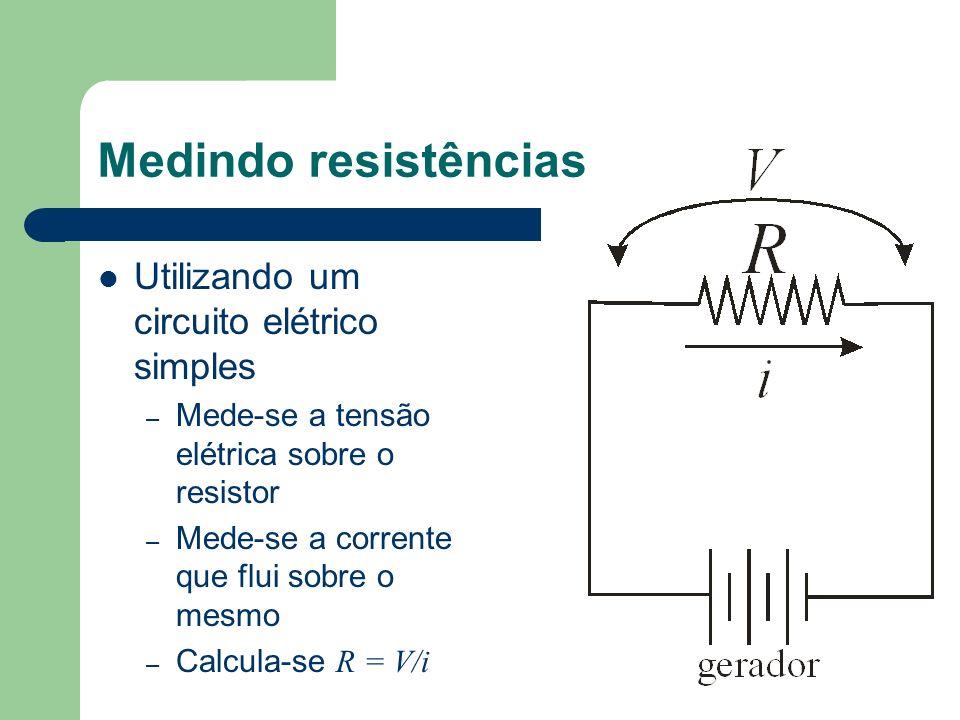 Medindo resistências Utilizando um circuito elétrico simples