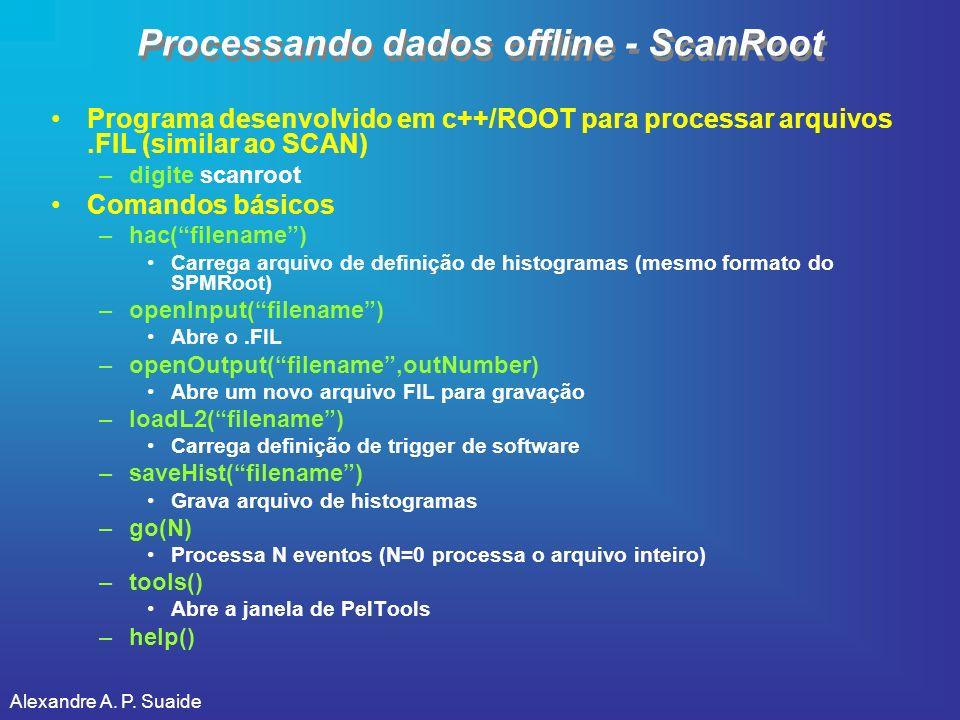 Processando dados offline - ScanRoot
