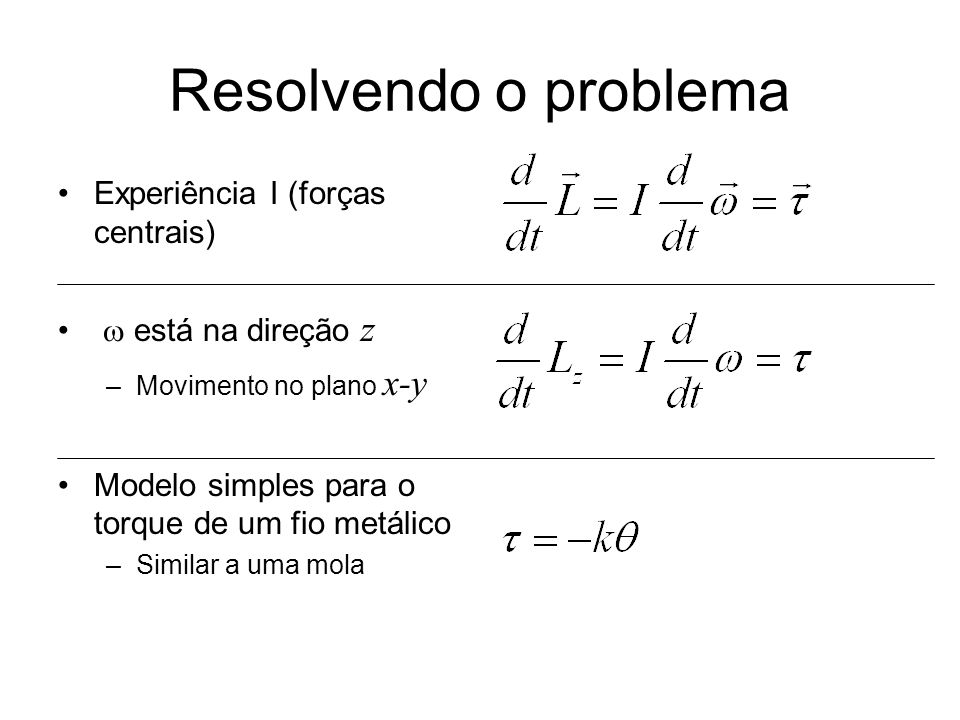 Resolvendo o problema Experiência I (forças centrais)