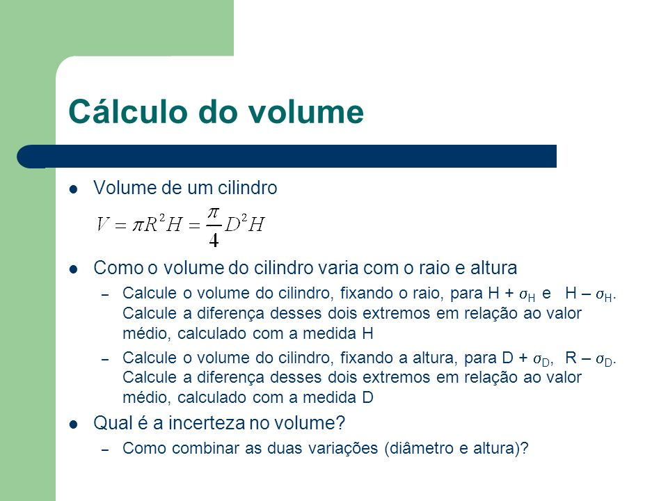 Cálculo do volume Volume de um cilindro
