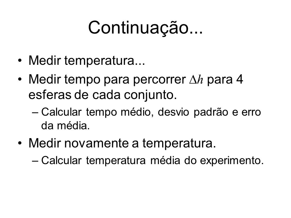 Continuação... Medir temperatura...