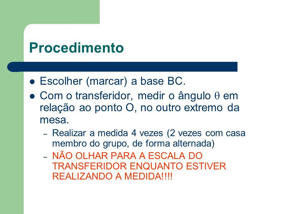 Procedimento Escolher (marcar) a base BC.