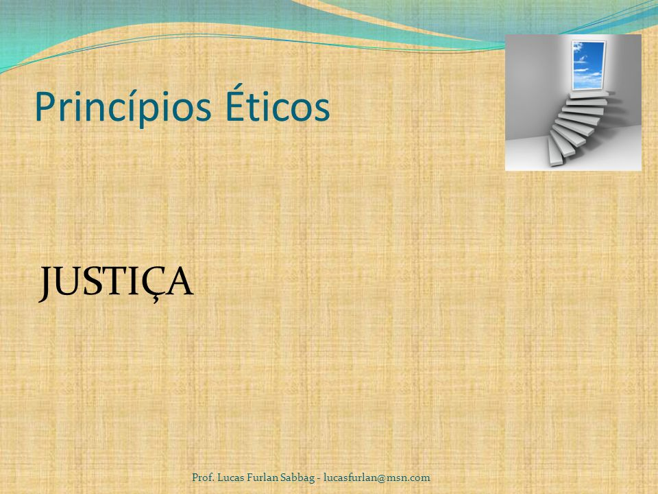 Princípios Éticos JUSTIÇA