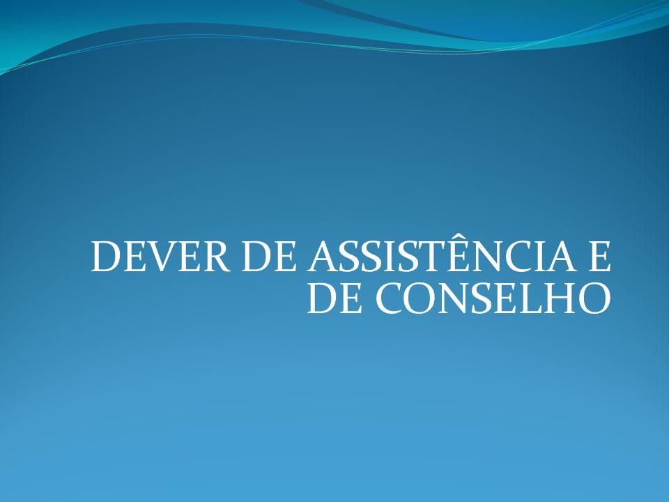 DEVER DE ASSISTÊNCIA E DE CONSELHO