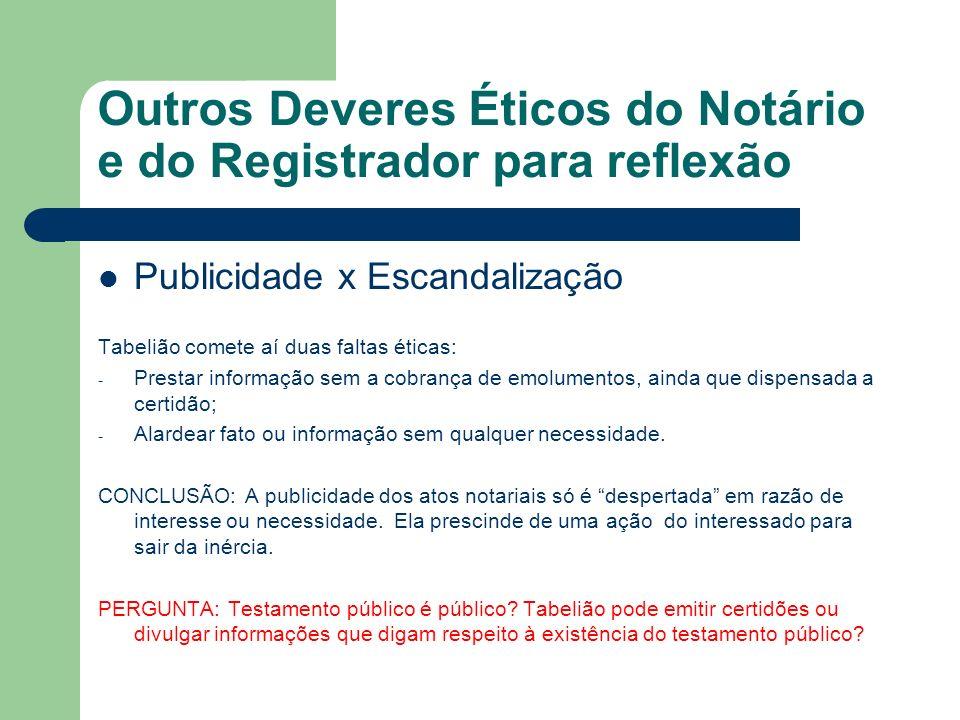 Outros Deveres Éticos do Notário e do Registrador para reflexão