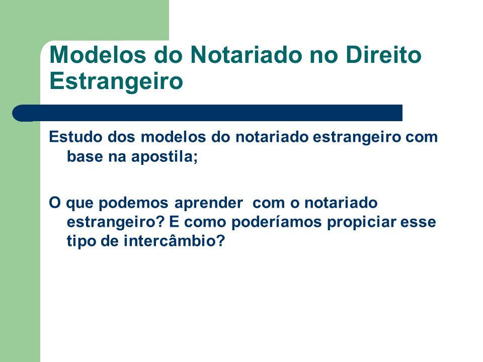 Modelos do Notariado no Direito Estrangeiro