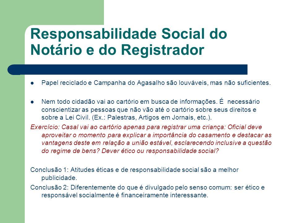 Responsabilidade Social do Notário e do Registrador