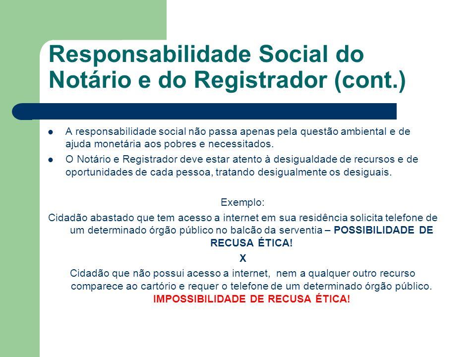 Responsabilidade Social do Notário e do Registrador (cont.)