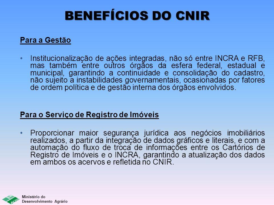 BENEFÍCIOS DO CNIR Para a Gestão