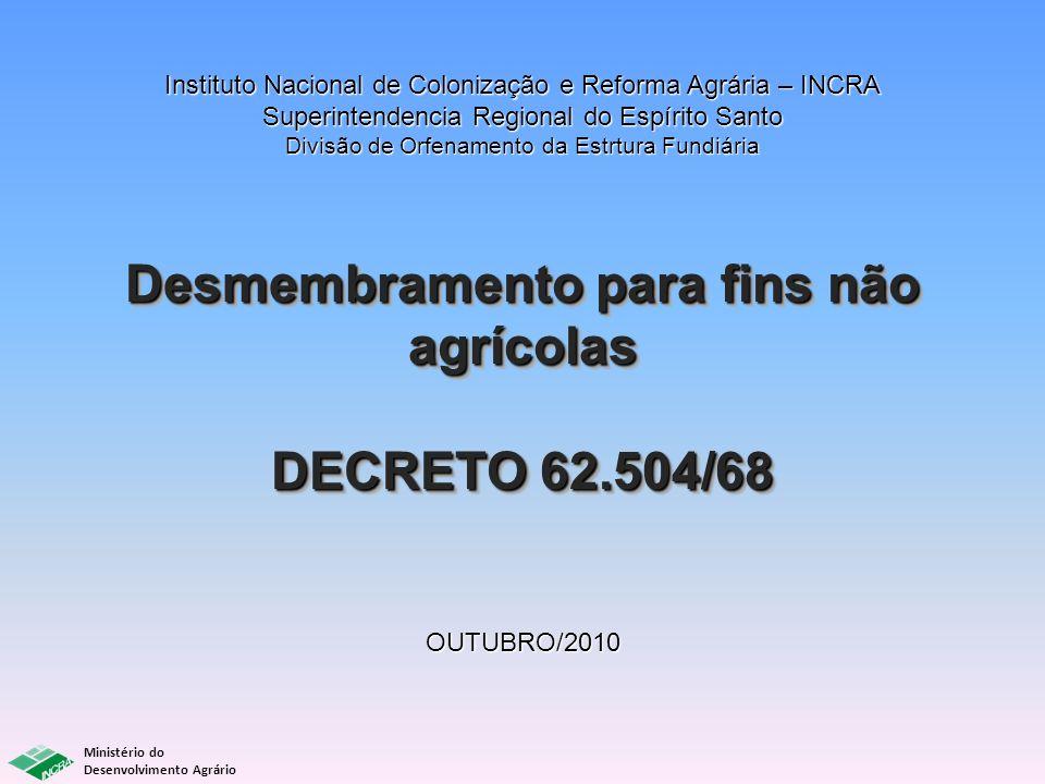 Desmembramento para fins não agrícolas