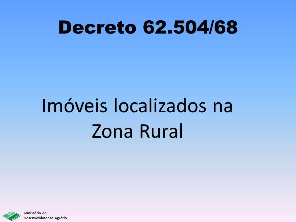 Imóveis localizados na Zona Rural