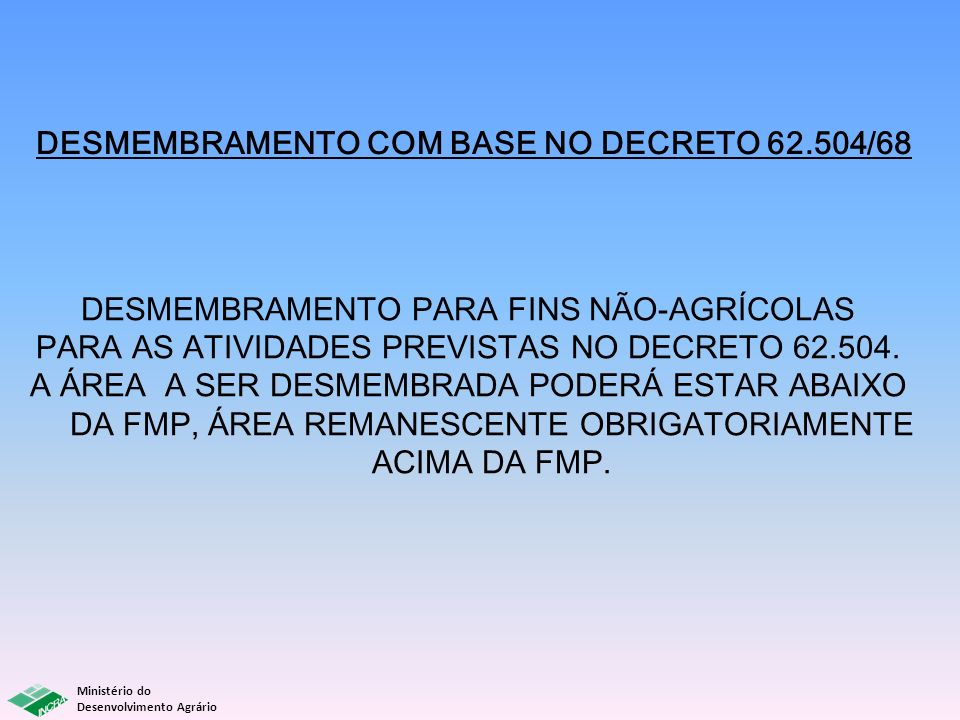 DESMEMBRAMENTO COM BASE NO DECRETO 62.504/68