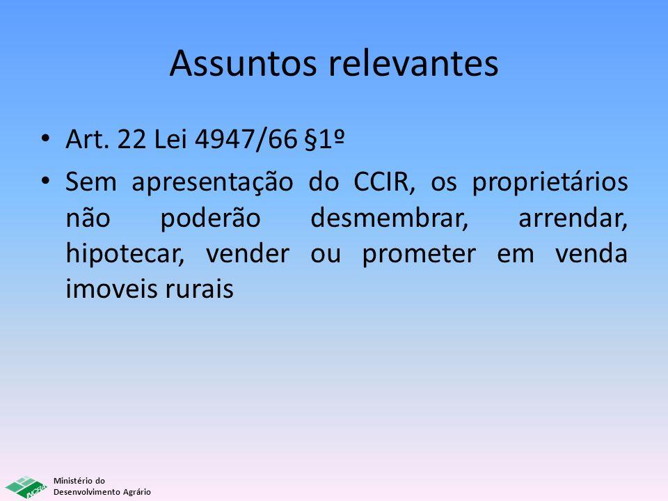 Assuntos relevantes Art. 22 Lei 4947/66 §1º