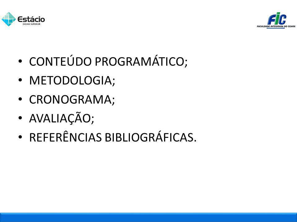 CONTEÚDO PROGRAMÁTICO;