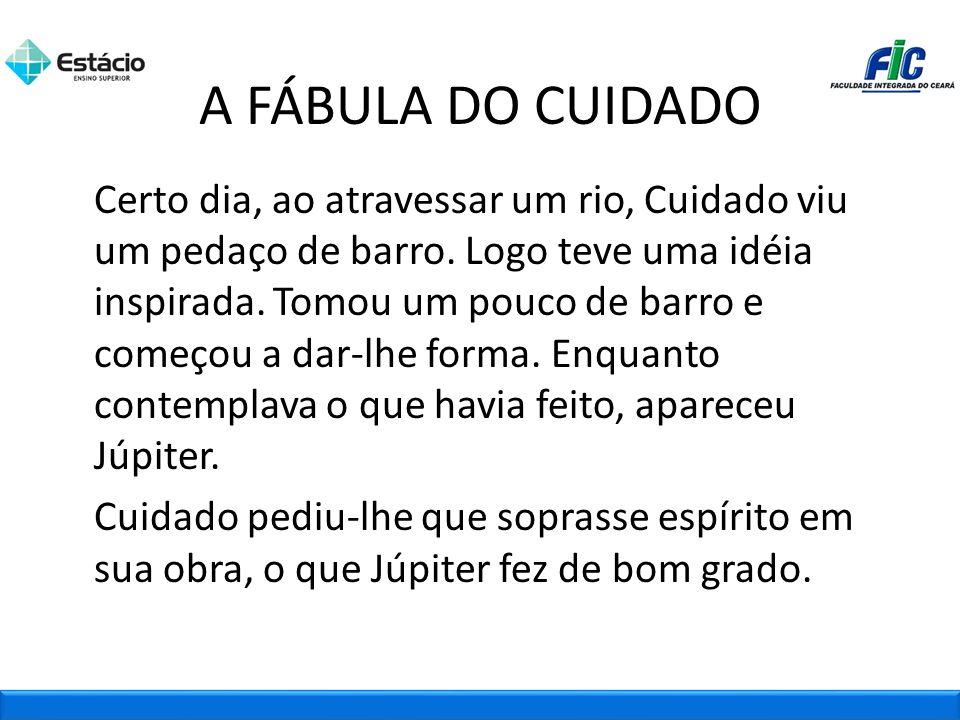 A FÁBULA DO CUIDADO