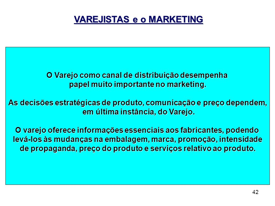 VAREJISTAS e o MARKETING