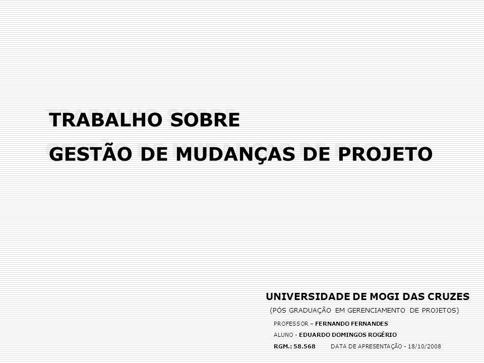 GESTÃO DE MUDANÇAS DE PROJETO