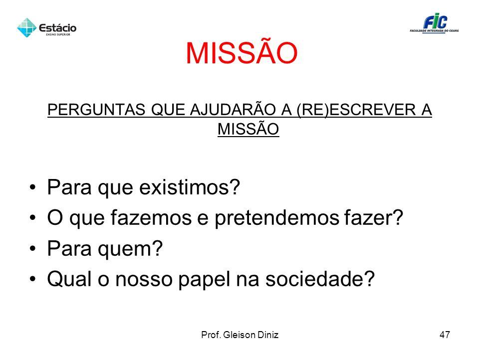 PERGUNTAS QUE AJUDARÃO A (RE)ESCREVER A MISSÃO
