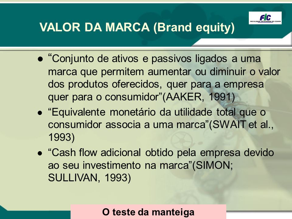 VALOR DA MARCA (Brand equity)