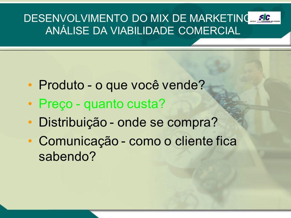 DESENVOLVIMENTO DO MIX DE MARKETING E ANÁLISE DA VIABILIDADE COMERCIAL