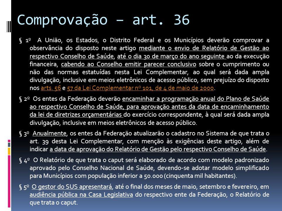 Comprovação – art. 36
