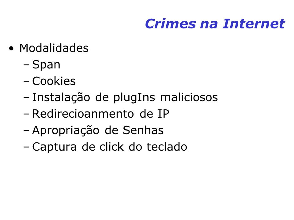 Crimes na Internet Modalidades Span Cookies