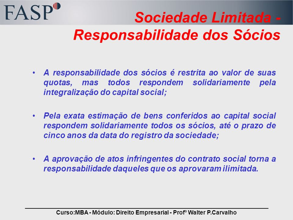 Sociedade Limitada - Responsabilidade dos Sócios