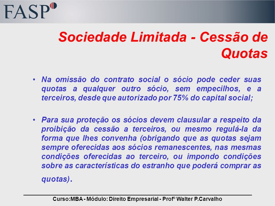 Sociedade Limitada - Cessão de Quotas
