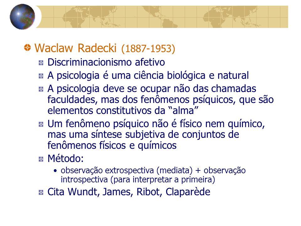 Waclaw Radecki (1887-1953) Discriminacionismo afetivo