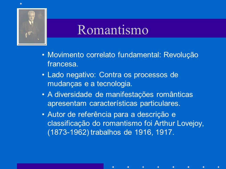 Romantismo Movimento correlato fundamental: Revolução francesa.