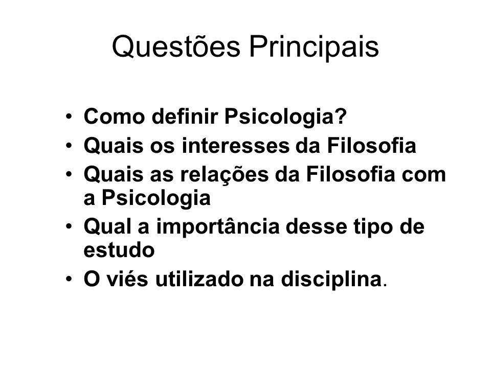 Questões Principais Como definir Psicologia