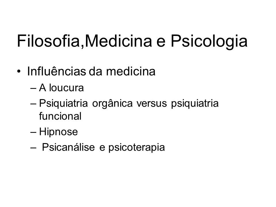 Filosofia,Medicina e Psicologia
