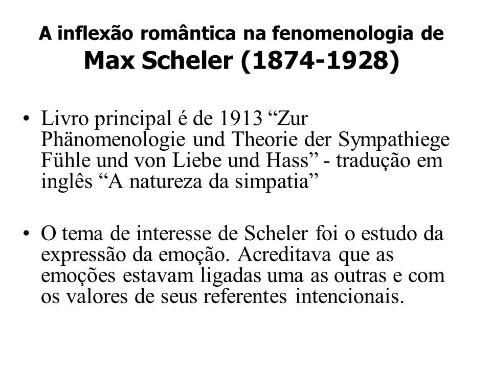 A inflexão romântica na fenomenologia de Max Scheler (1874-1928)