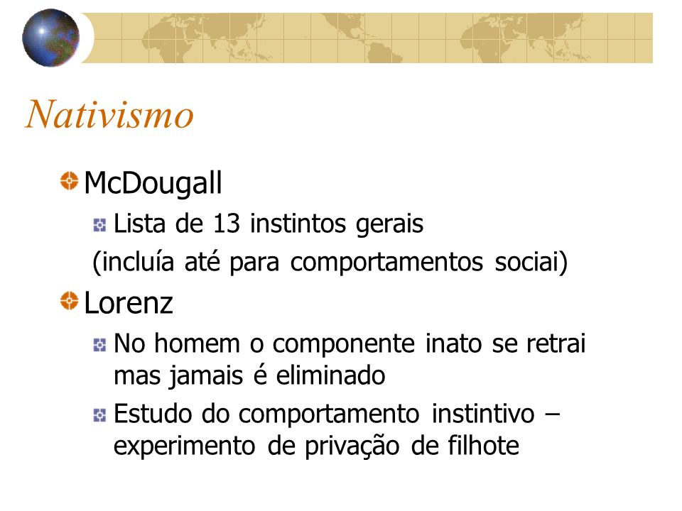 Nativismo McDougall Lorenz Lista de 13 instintos gerais