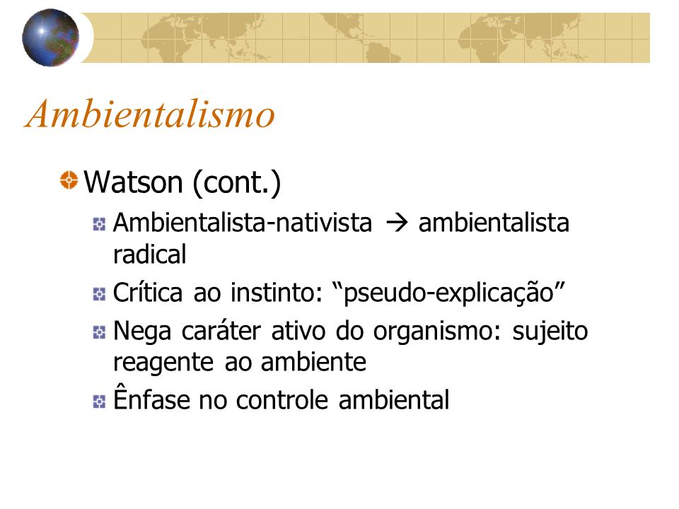 Ambientalismo Watson (cont.)