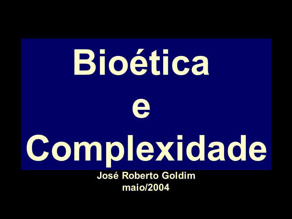 Bioética e Complexidade