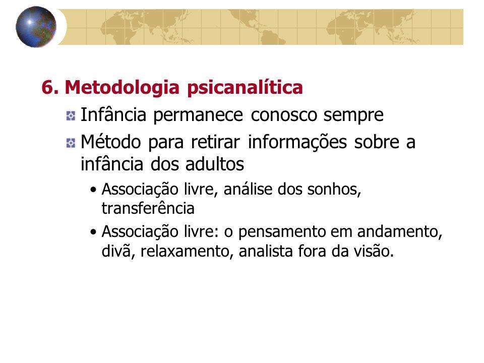 6. Metodologia psicanalítica Infância permanece conosco sempre