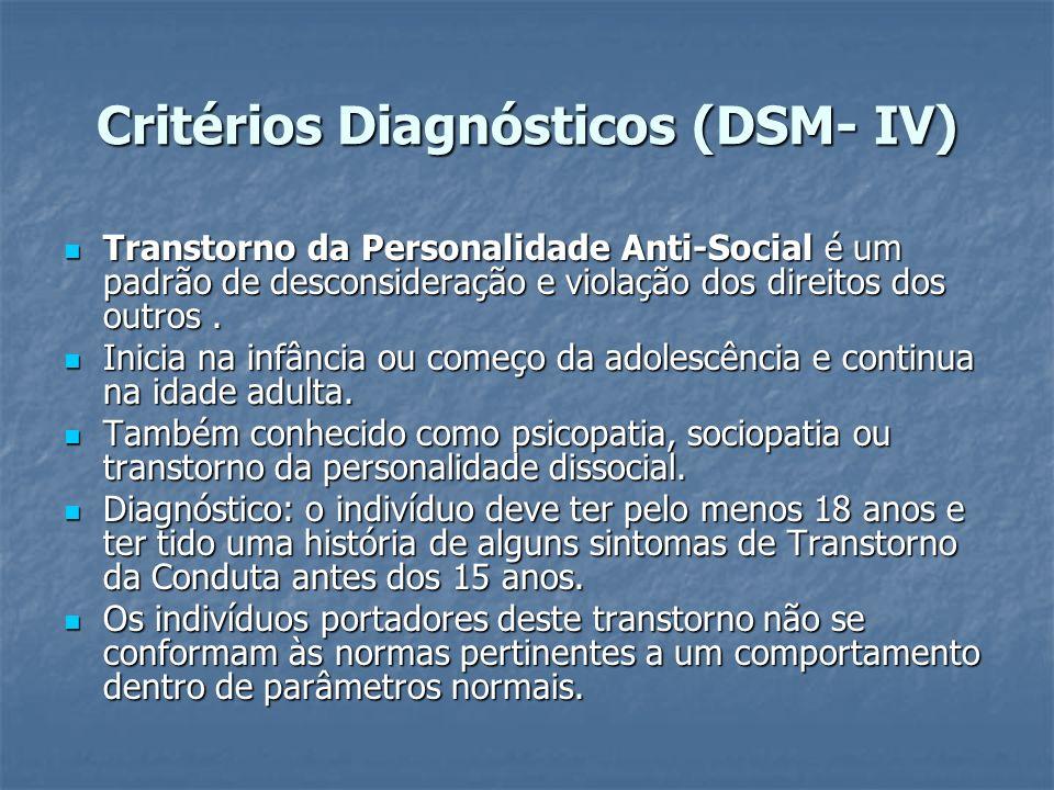 Critérios Diagnósticos (DSM- IV)