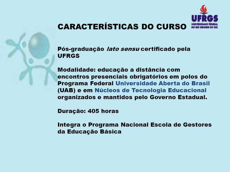 CARACTERÍSTICAS DO CURSO