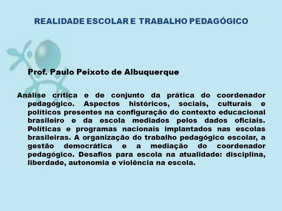 REALIDADE ESCOLAR E TRABALHO PEDAGÓGICO